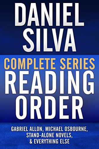 DANIEL SILVA COMPLETE SERIES READING ORDER: Gabriel Allon series in order, Michael Osbourne series in order, all omnibus editions, all stand-alone novels, and more! (English Edition) por Reader's Friend