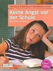 Keine Angst vor der Schule: Was Eltern tun können (kinderkinder)