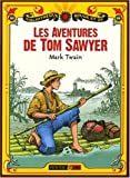 Les aventures de Tom Sawyer - Rouge et Or - 15/05/2008