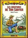 Les aventures de Tom Sawyer - Rouge et Or - 15/05/2008