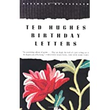 Birthday Letters: Poems by Ted Hughes (1999-03-30)