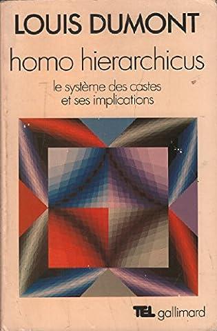 Homo hierarchicus / le systeme des castes et ses