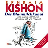 Der Blaumilchkanal - Ephraim Kishon
