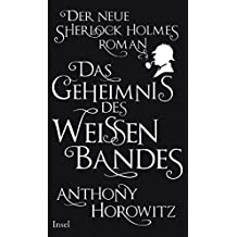 Das Geheimnis des weißen Bandes: Ein Sherlock-Holmes-Roman