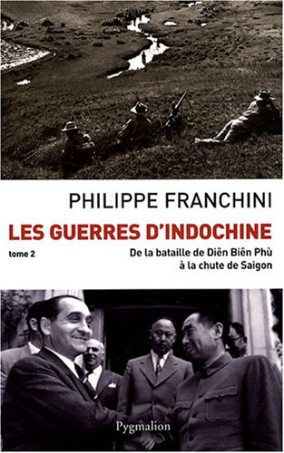 Les Guerres d'Indochine : Tome 2