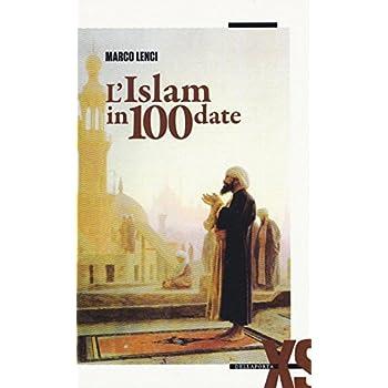 L'islam In 100 Date