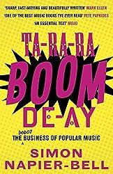 Ta-Ra-Ra-Boom-De-Ay by Simon Napier-Bell (21-May-2015) Paperback