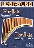 LEHRBUCH PANFLOETE FUER ANFAENGER BD 1 - arrangiert für Panflöte [Noten / Sheetmusic] Komponist: HERKENHOFF ULRICH