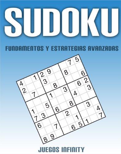 Sudoku - Fundamentos y Estrategias Avanzadas