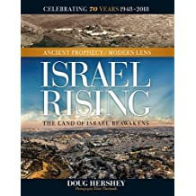 Israel Rising Ancient Prophecy/Modern Lens