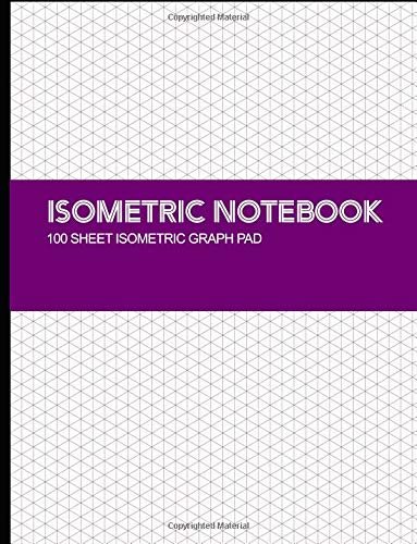 Isometric Notebook: Isometric Graph Paper Notebook 1/4 Inch Distance Between Parallel Lines Grid Lined for Engineer 100 Pages Isometric Paper 8.5x11-100shts por KC Graph Publications