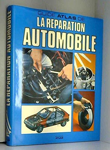 Guide atlas de la reparation automobile