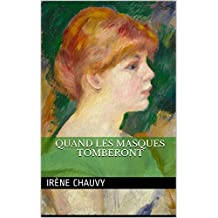 Quand les masques tomberont (French Edition)