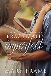 Practically Imperfect (Imperfect Series Book 3) (English Edition)