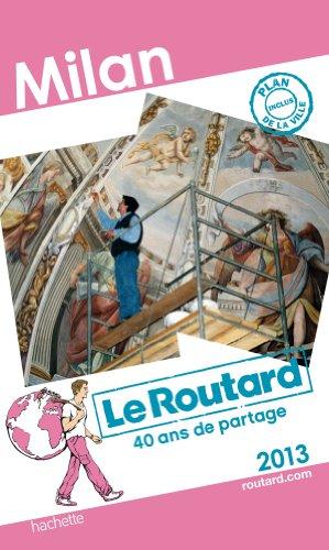 Le Routard Milan 2013 par  Collectif
