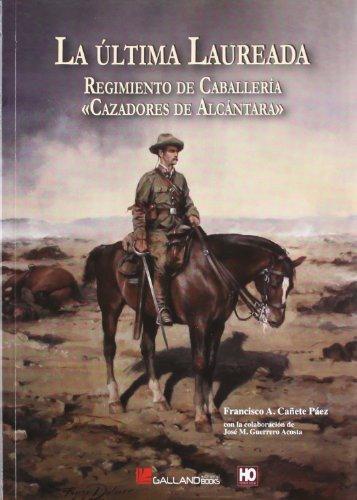 Descargar Libro Ultima Laureada, La de Francisco A. Cañete Paez