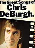 The Great Songs of Chris De Burgh (Piano Vocal Guitar)
