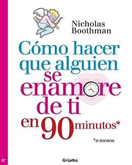Torrent Español Descargar Cómo hacer que alguien se enamore de ti en noventa minutos o menos Kindle Paperwhite Lee Epub