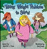 Taking Weight Problems to School (Special Kids in School Series) by Michelle Dean (2005) Taschenbuch