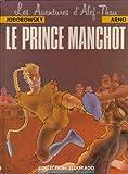 Les Aventures d'Alef-Thau, tome 2 : Le prince manchot