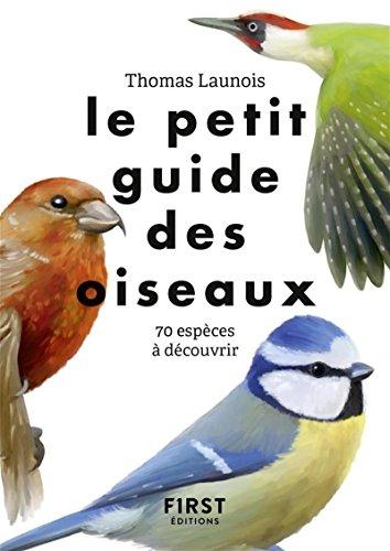 Le Petit Guide pour reconnaître les oiseaux par Thomas Launois