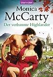 'Der verbannte Highlander: Roman' von Monica McCarty