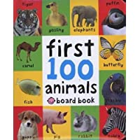 First 100 Animals (First 100 Soft to Touch Board Books) (Cover May Vary)