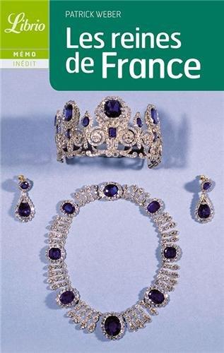 Librio: Les Reines De France par Patrick Weber