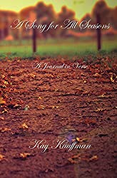 A Song for All Seasons: A Journal in Verse