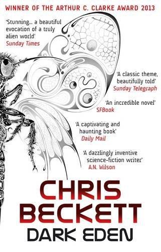 Dark Eden by Chris Beckett (2012-08-06)
