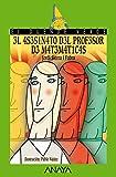 El asesinato del profesor de matemáticas (Literatura Infantil (6-11 Años) - El Duende Verde nº 123)