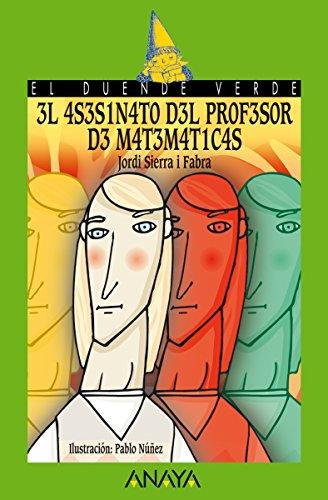 El asesinato del profesor de matemáticas (Literatura Infantil (6-11 Años) - El...