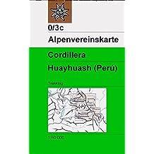 Cordillera Huayhuash: Trekkingkarte 1:50000 (Alpenvereinskarten)