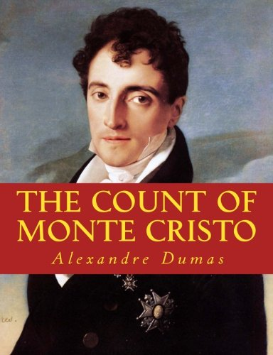 THE COUNT OF MONTE CRISTO, UNABRIDGED & LARGE 14pt FONT PRINT