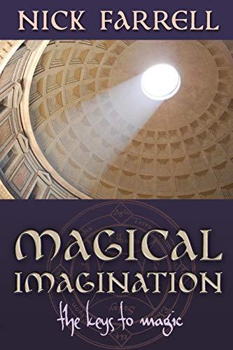 Magical Imagination: The Keys to Magic