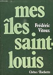 Mes îles Saint-Louis