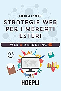 Strategie web per i mercati esteri di [Carboni, Gabriele]
