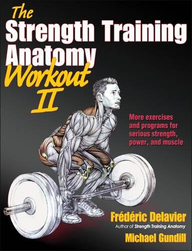 The Strength Training Anatomy Workout, Volume II: 2
