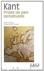 Projet de paix perpétuelle : esquisse philosophique 1795