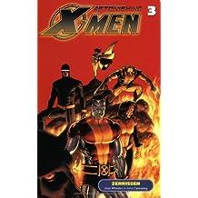 Astonishing X-Men, Bd.3 : Zerrissen