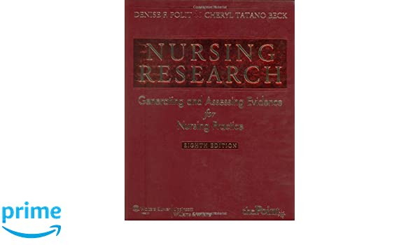 Buy Nursing Research Generating And Assessing Evidence For Practice Polit Book Online At Low Prices In India