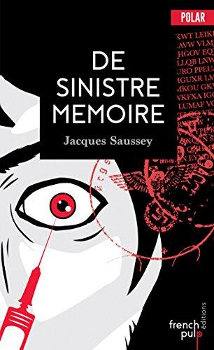 De sinistre mémoire (French Edition)