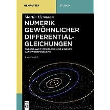 Anfangswertprobleme und lineare Randwertprobleme: Band 1 (De Gruyter Studium)
