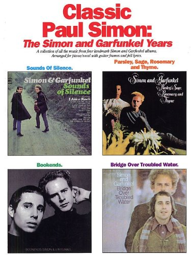Télécharger EPUB Classic Paul Simon: The Simon And Garfunkel Years ...