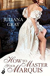 How To Master Your Marquis: Princess In Hiding Book 2 (Princess In Hiding Series)