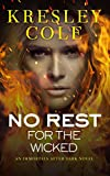 Image de No Rest for the Wicked (Immortals After Dark, Book 2)