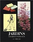Jardins : Cr�ation-Entretien