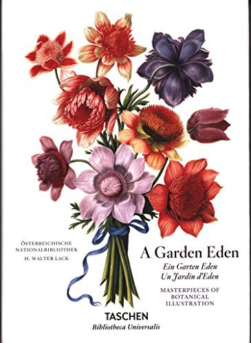 A Garden Eden: Masterpieces of Botanical Illustration by H. Walter Lack (2016-06-25)