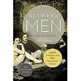 Between Men: English Literature and Male Homosocial Desire