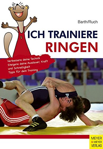 Ich trainiere Ringen (Ich lerne, ich trainiere...) -